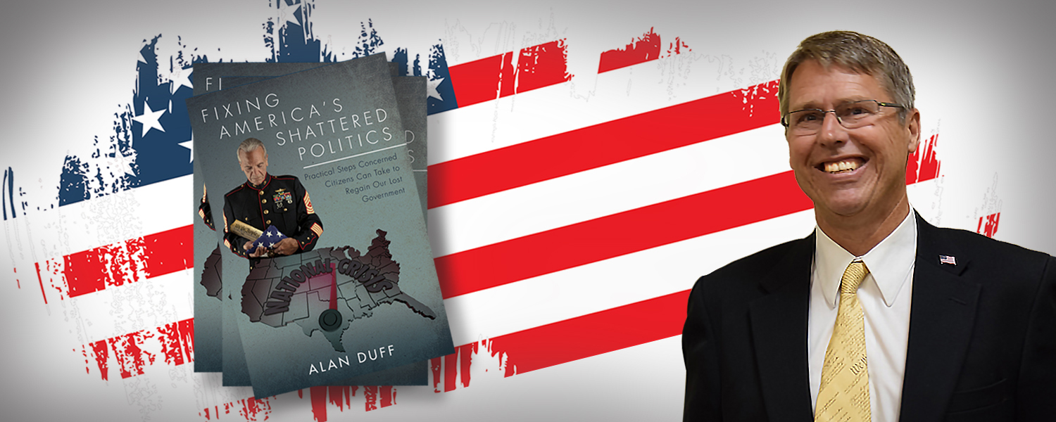 Ret. Major Alan Duff with book Fixing America's Shattered Politics